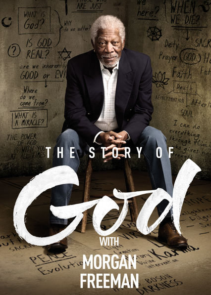 The Story of God with Morgan Freeman on Netflix USA