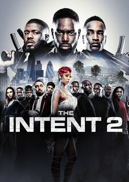 The Intent 2: The Come Up on Netflix USA