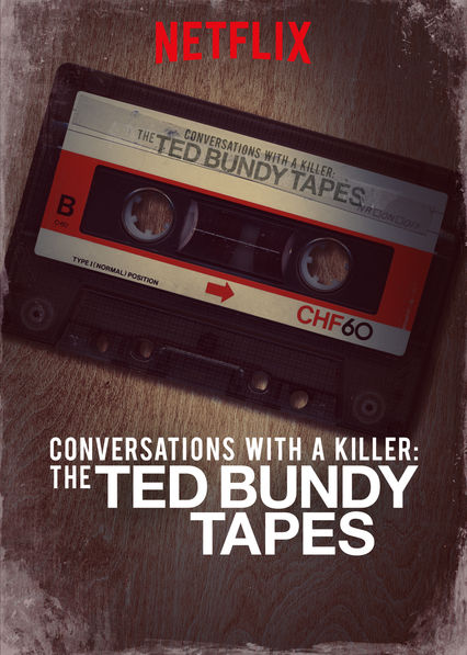Conversations with a Killer: The Ted Bundy Tapes on Netflix USA