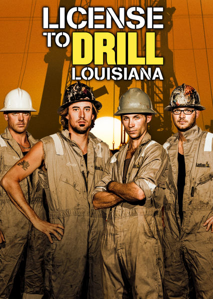 License To Drill: Louisiana on Netflix USA