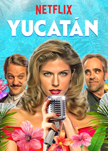 Yucatán on Netflix USA