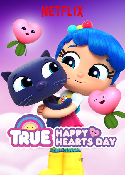 True: Happy Hearts Day on Netflix USA