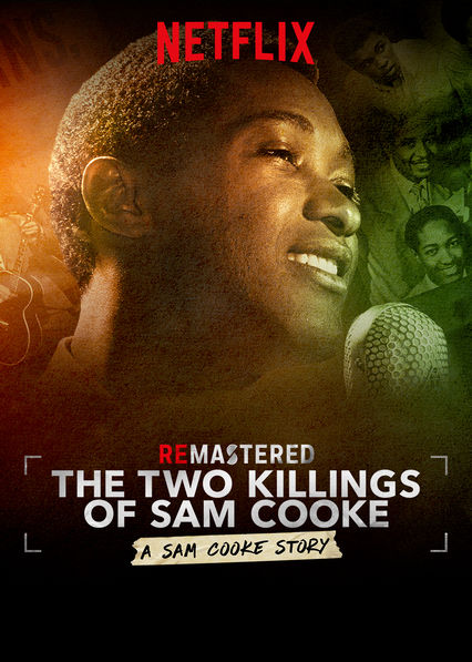 ReMastered: The Two Killings of Sam Cooke on Netflix USA