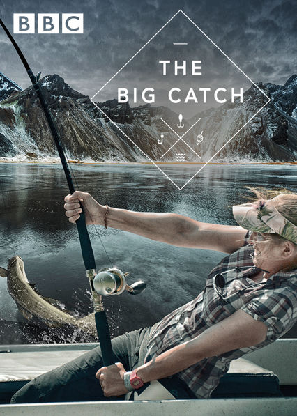 The Big Catch on Netflix USA
