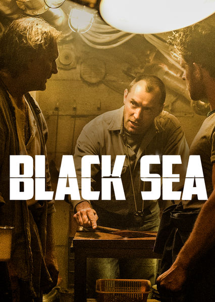 Is 'Black Sea' available to watch on Netflix in America