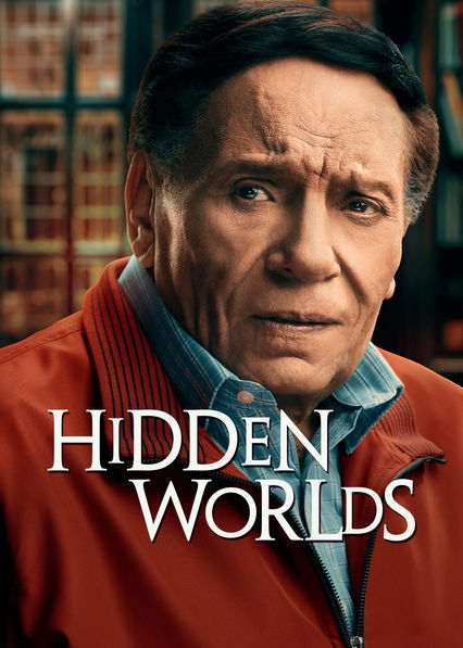 Hidden Worlds on Netflix USA