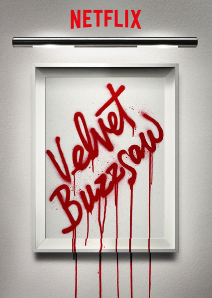 Velvet Buzzsaw on Netflix USA