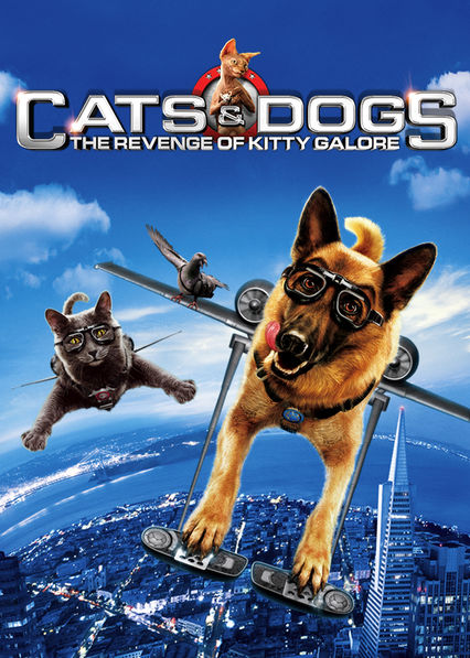 Cats & Dogs: The Revenge of Kitty Galore on Netflix USA