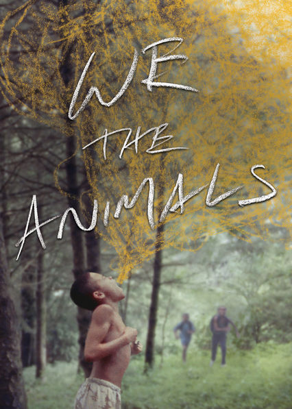 We the Animals on Netflix USA