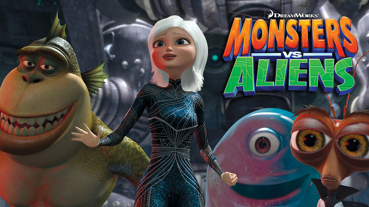 Is Monsters Vs Aliens Available To Watch On Netflix In America Newonnetflixusa
