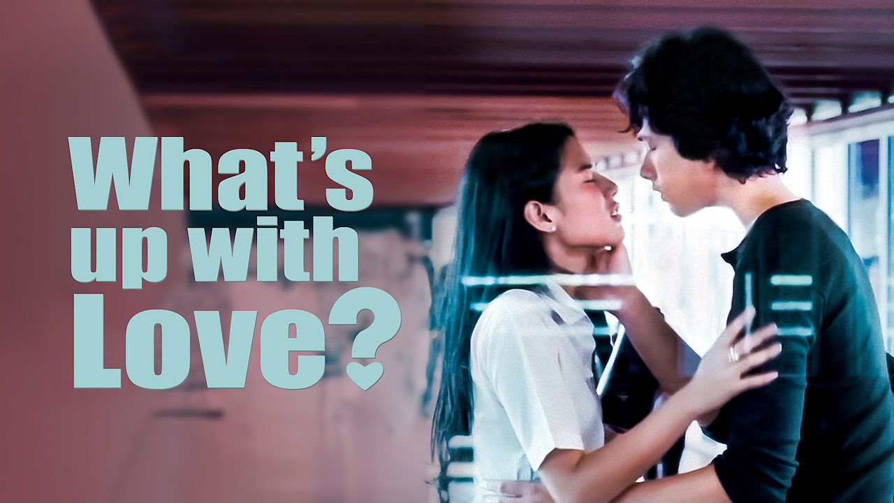 What's Up With Love? on Netflix USA