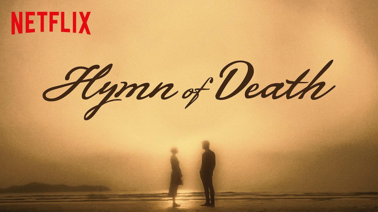 Hymn of Death on Netflix USA