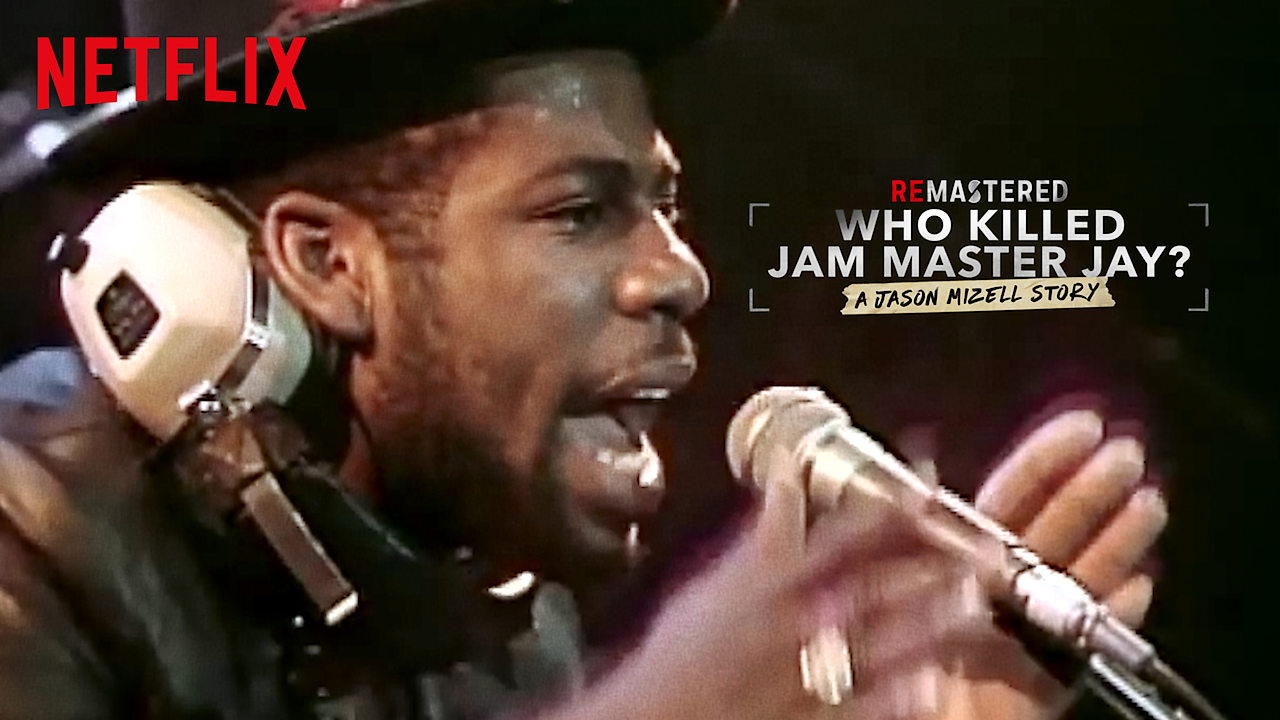 ReMastered: Who Killed Jam Master Jay? on Netflix USA
