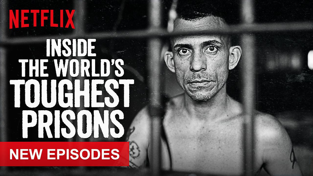 Inside the World's Toughest Prisons on Netflix USA