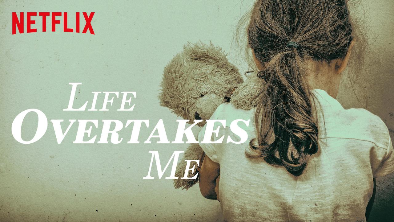 Life Overtakes Me on Netflix USA