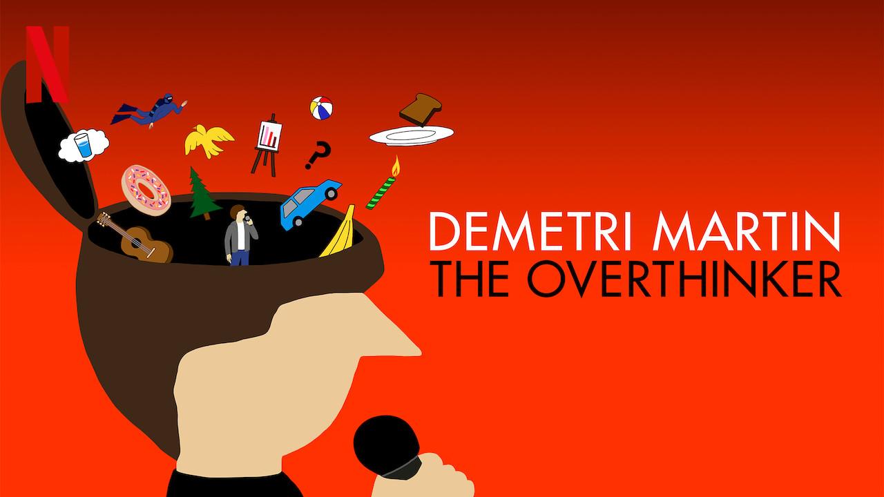 Demetri Martin: The Overthinker on Netflix USA