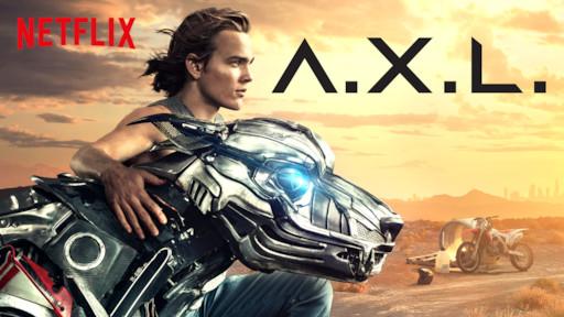 A X L  | Netflix Official Site
