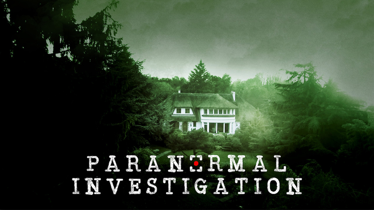 Is 'Paranormal Investigation' available to watch on Netflix in