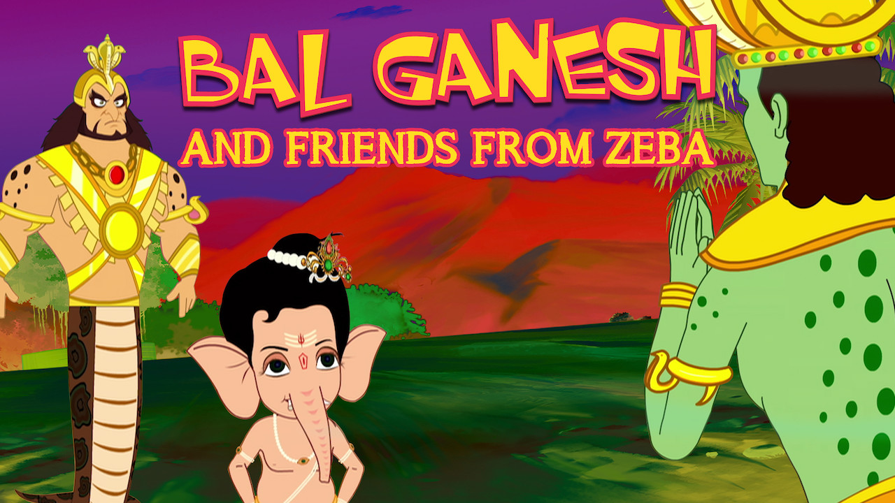 Bal Ganesh and friends from Zeba on Netflix USA