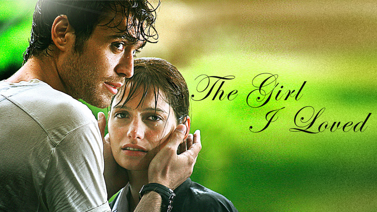 Is 'The Girl I Loved' available to watch on Netflix in America