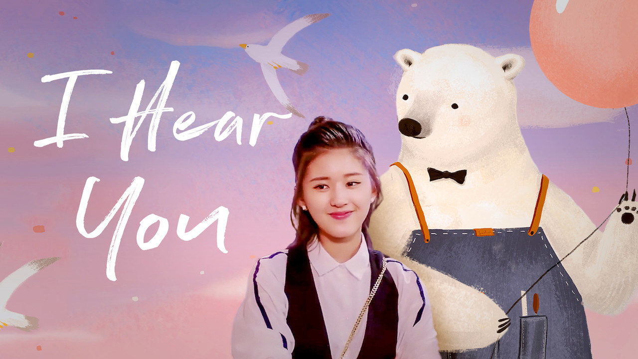 15th May: I Hear You (2019), 1 Season [TV-14] (6/10
