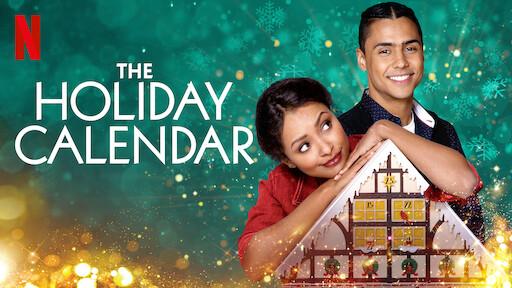 The Holiday Calendar | Best Christmas Movies on Netflix  2020
