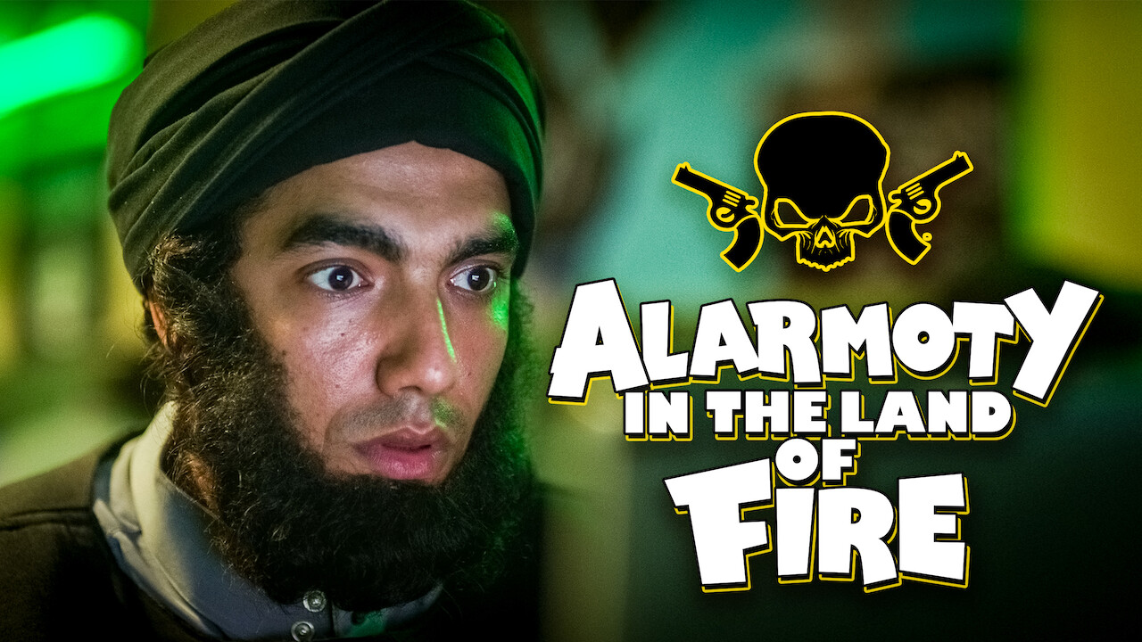 Alarmoty in the Land of Fire on Netflix USA
