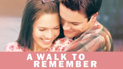 A Walk To Remember Netflix
