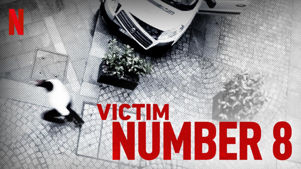 Victim Number 8 on Netflix USA