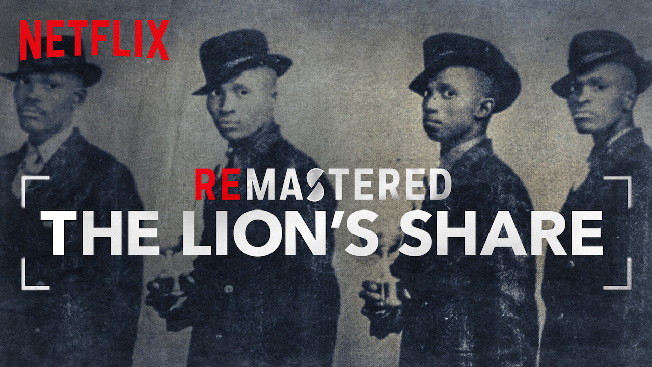 ReMastered: The Lion's Share on Netflix USA