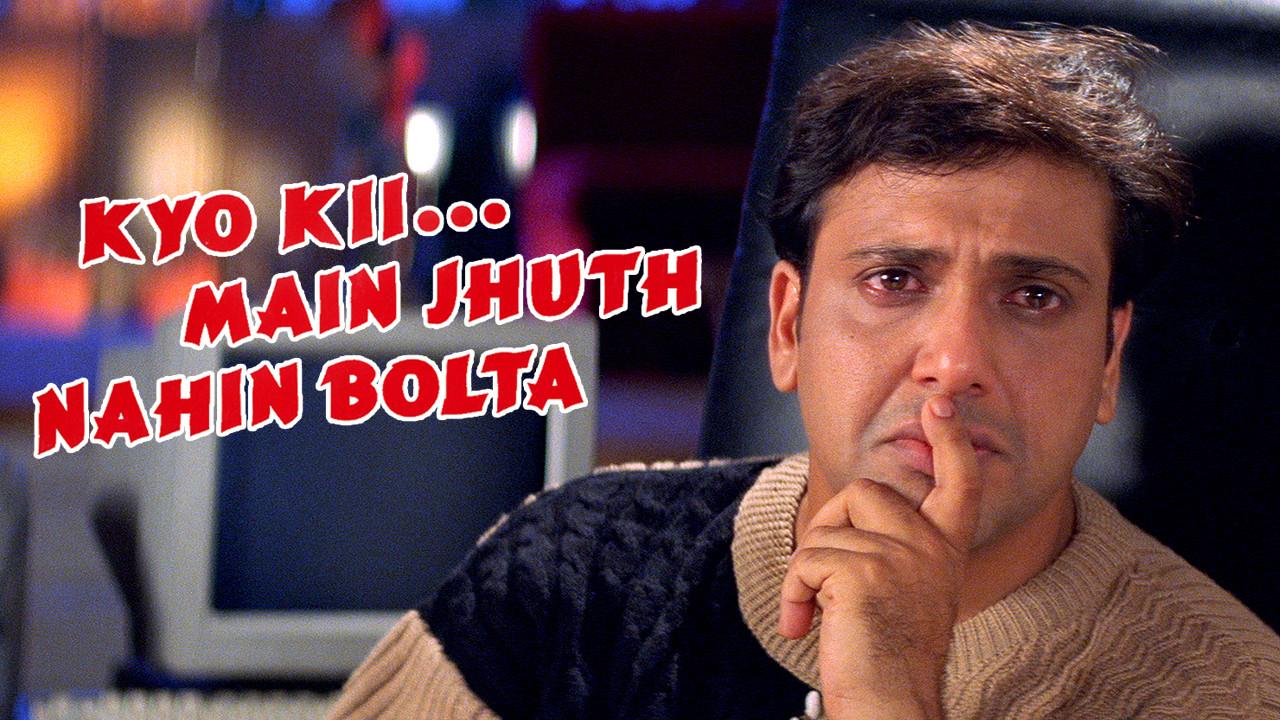 Kyo Kii... Main Jhuth Nahin Bolta on Netflix USA