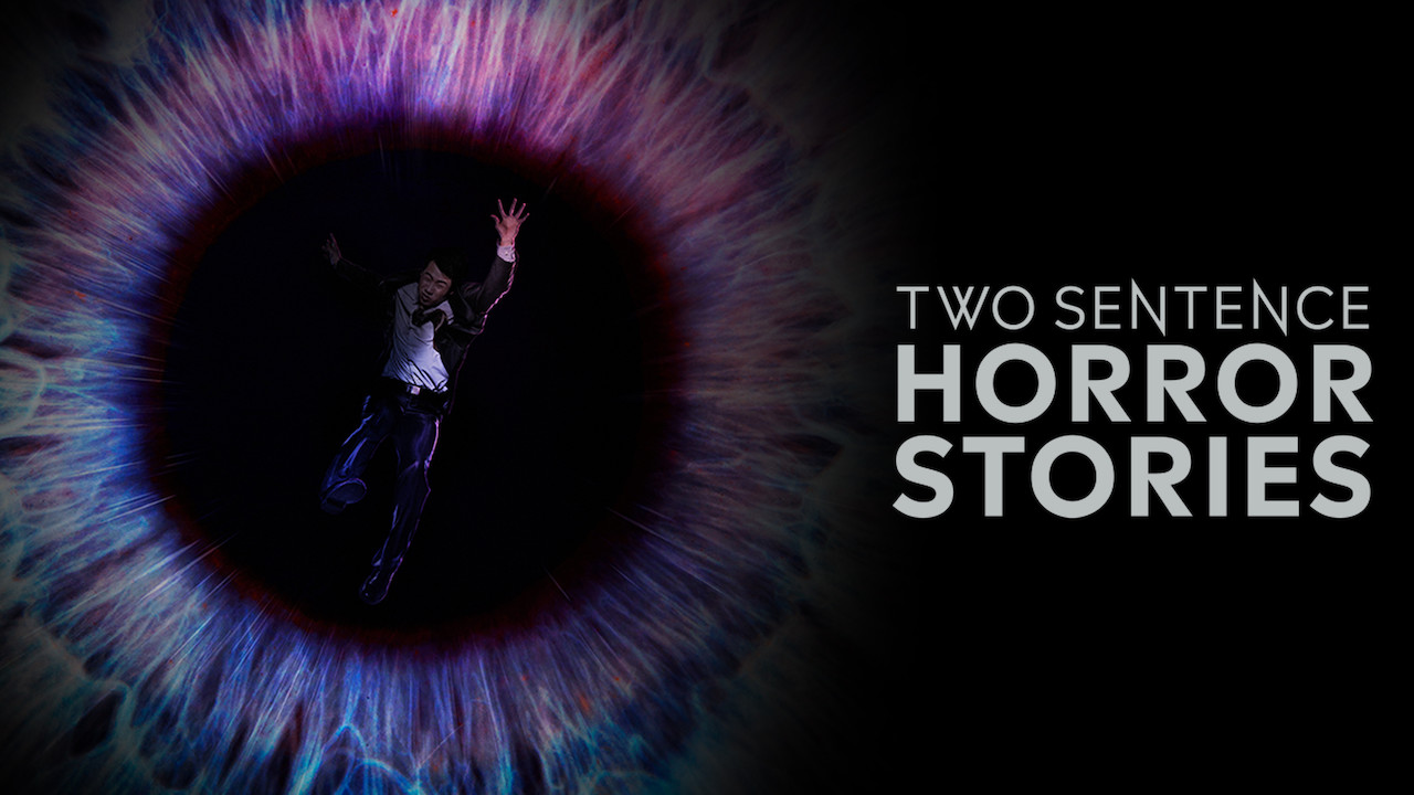 Two Sentence Horror Stories on Netflix USA