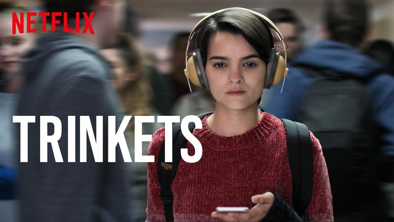 Trinkets on Netflix USA