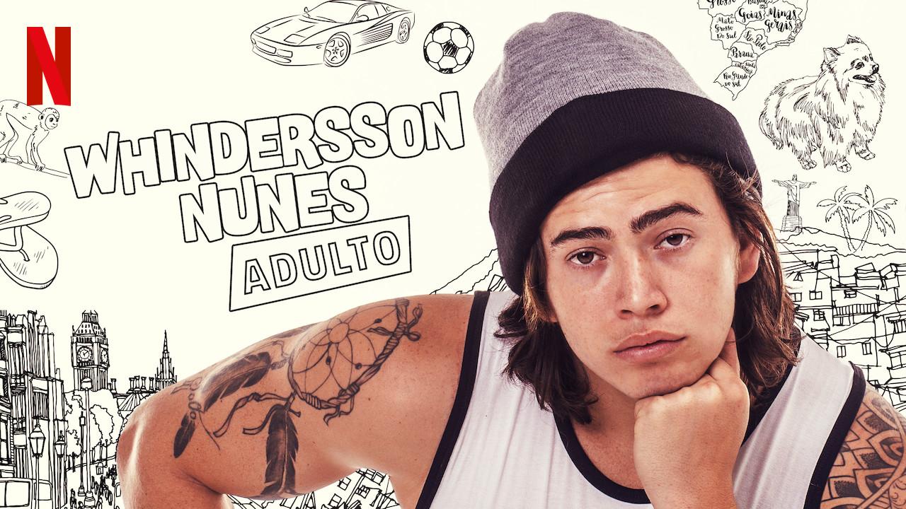 Whindersson Nunes: Adult on Netflix USA