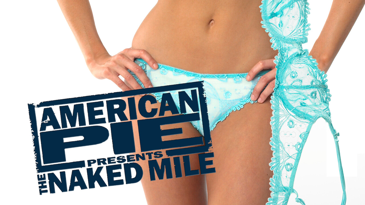 American Pie Presents The Naked Mile 2006 is 'american pie presents: the naked mile' available to