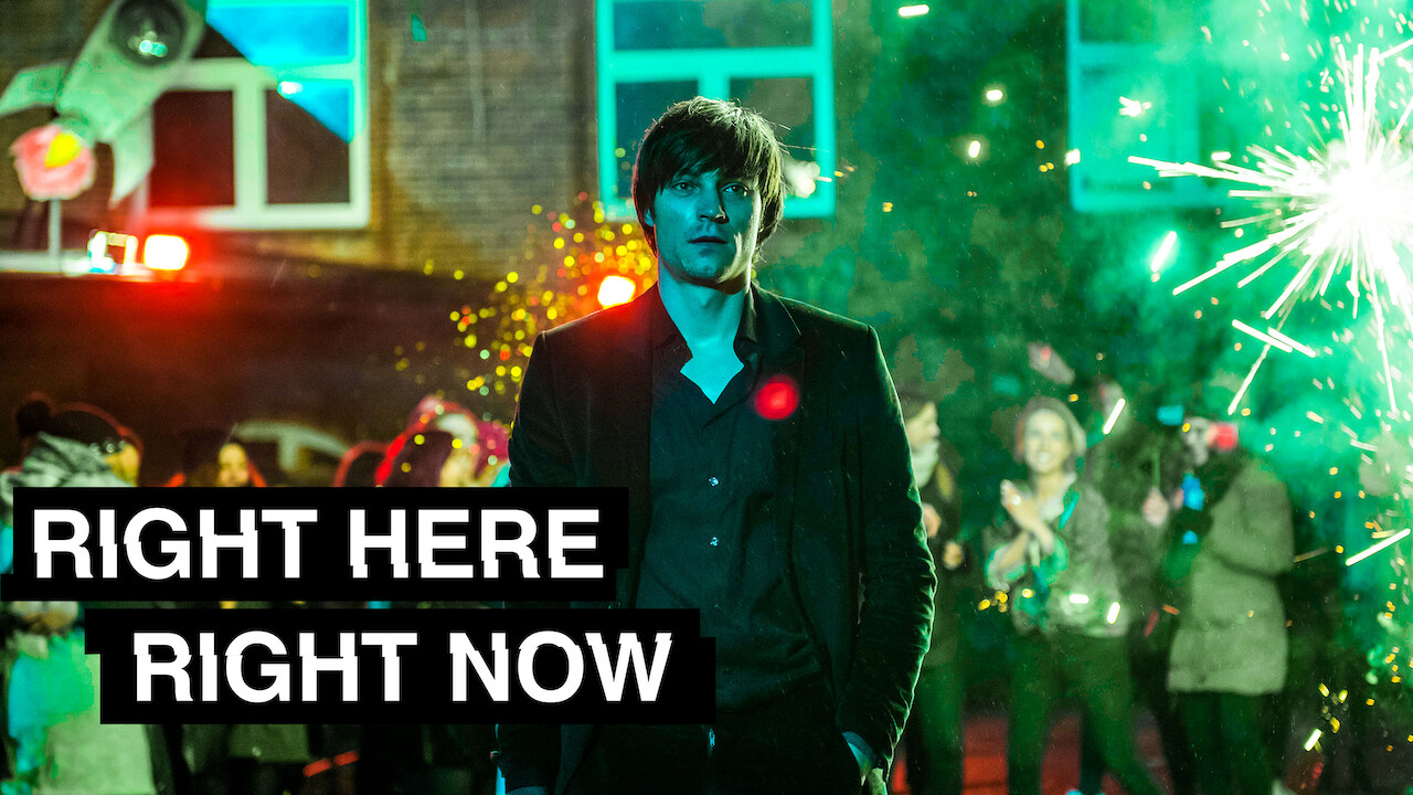 Right Here Right Now on Netflix USA