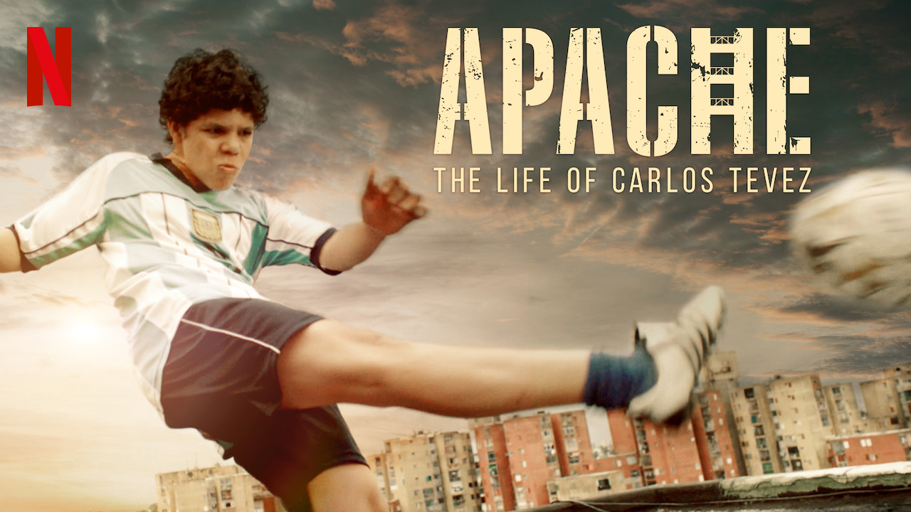 Apache: The Life of Carlos Tevez on Netflix USA