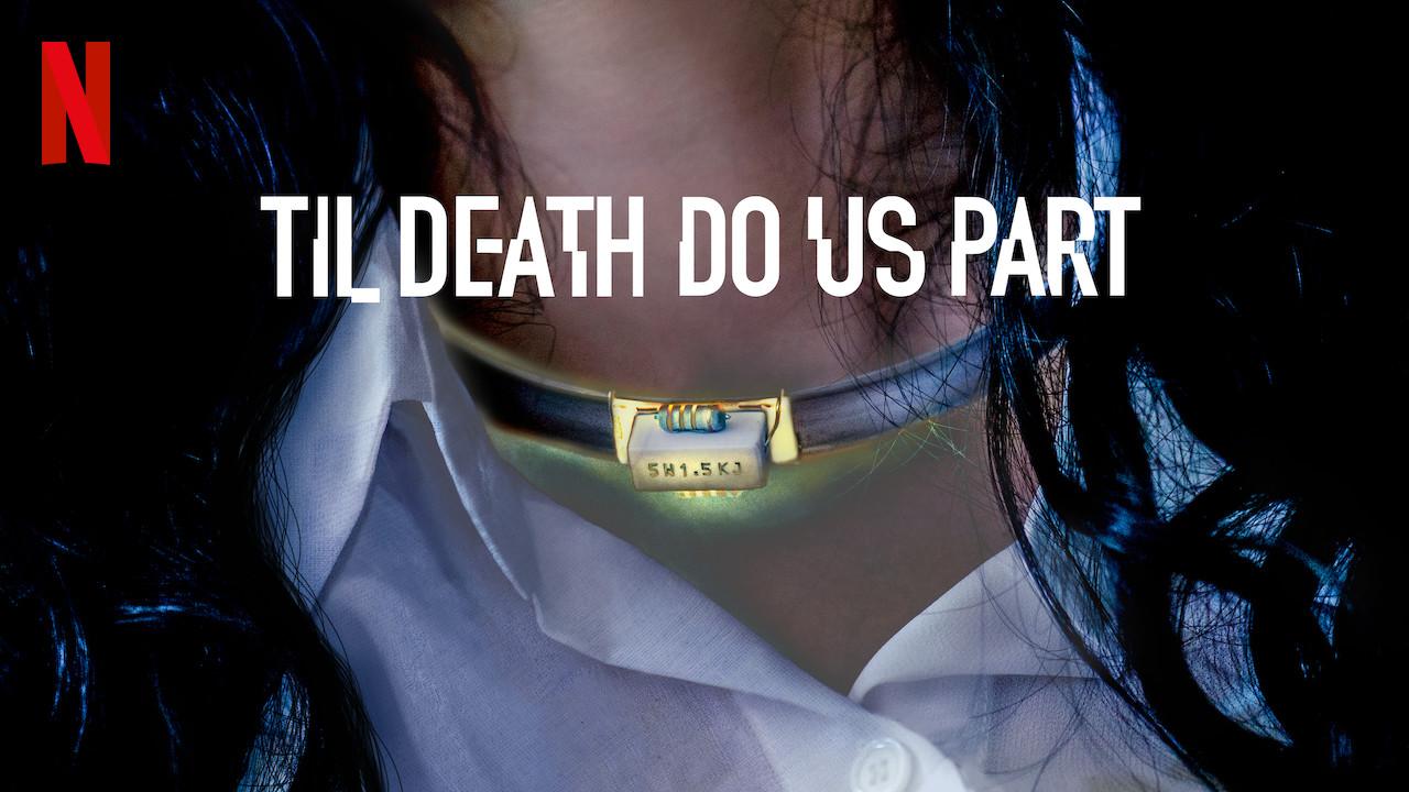 Til Death Do Us Part on Netflix USA