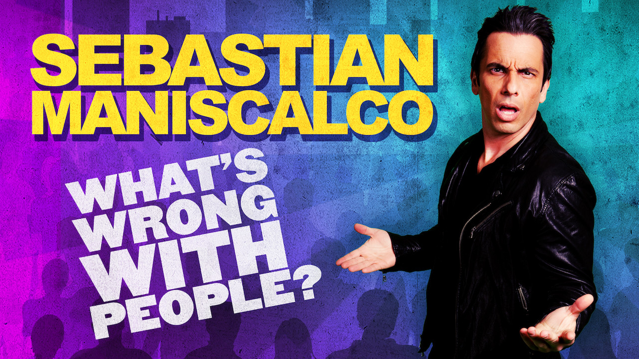 Sebastian Maniscalco: What's Wrong with People? on Netflix USA