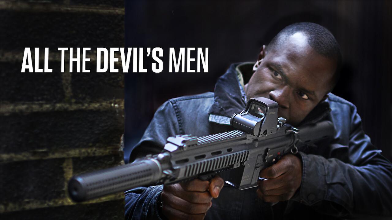 All the Devil's Men on Netflix USA
