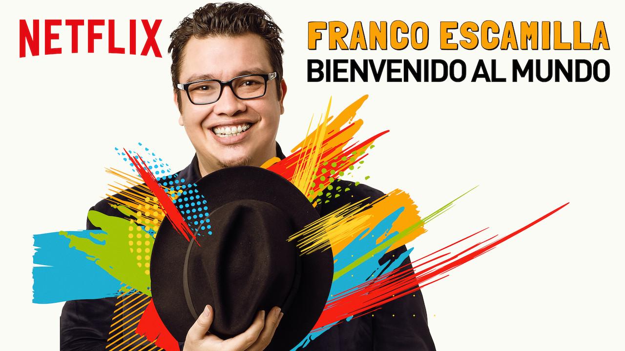Franco Escamilla: Bienvenido al mundo on Netflix USA