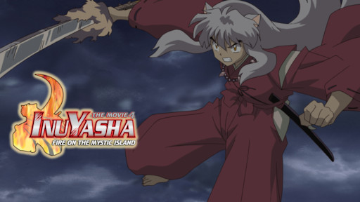 Inuyasha The Movie Affections Touching Across Time Netflix
