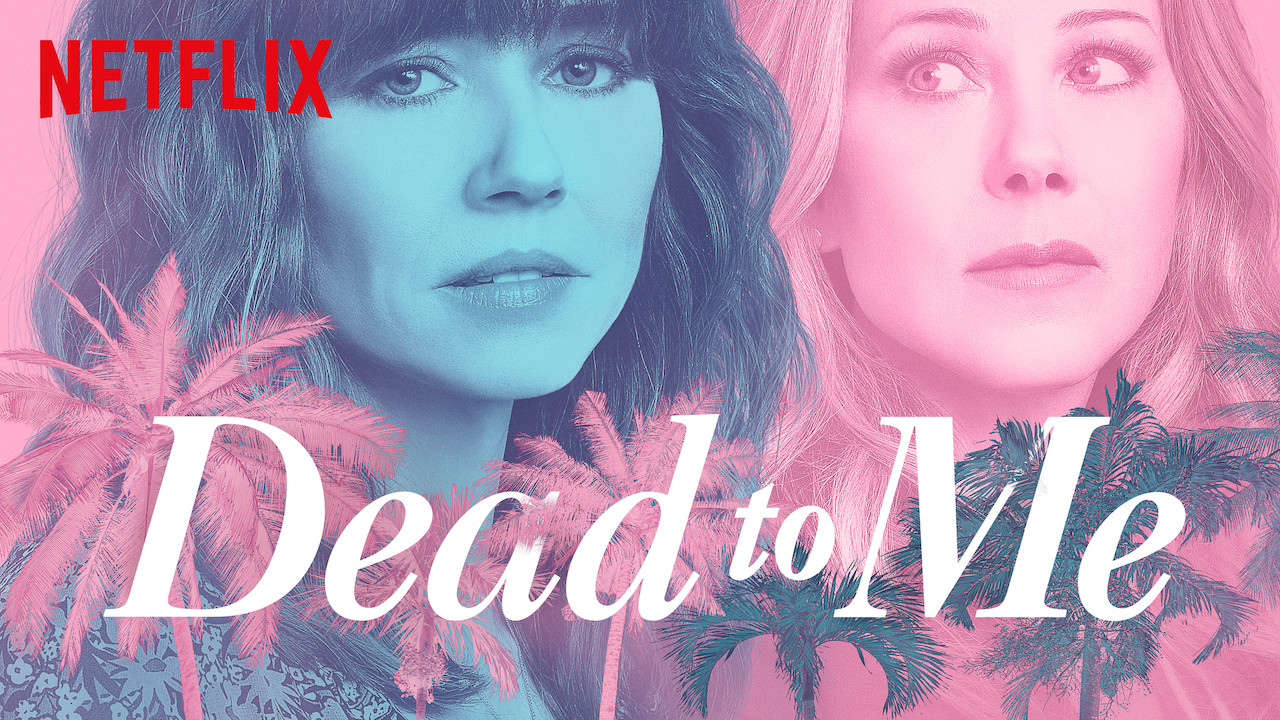 Image result for dead to me netflix