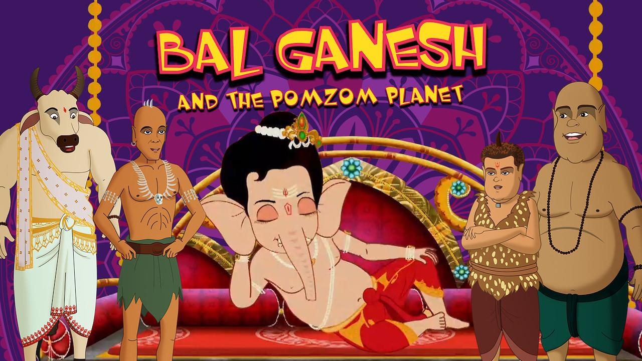 Bal Ganesh and the Pomzom Planet on Netflix USA