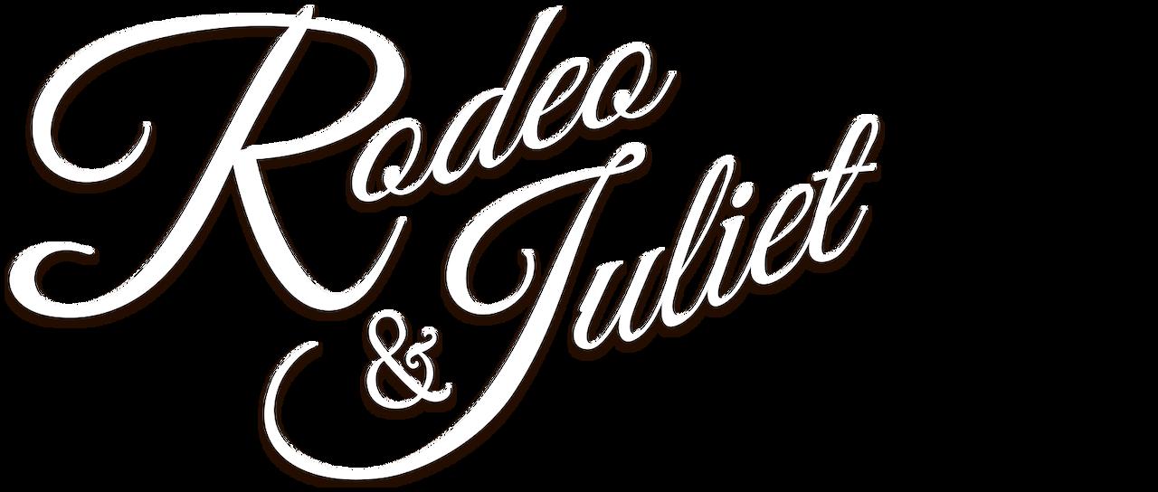 Rodeo & Juliet   Netflix