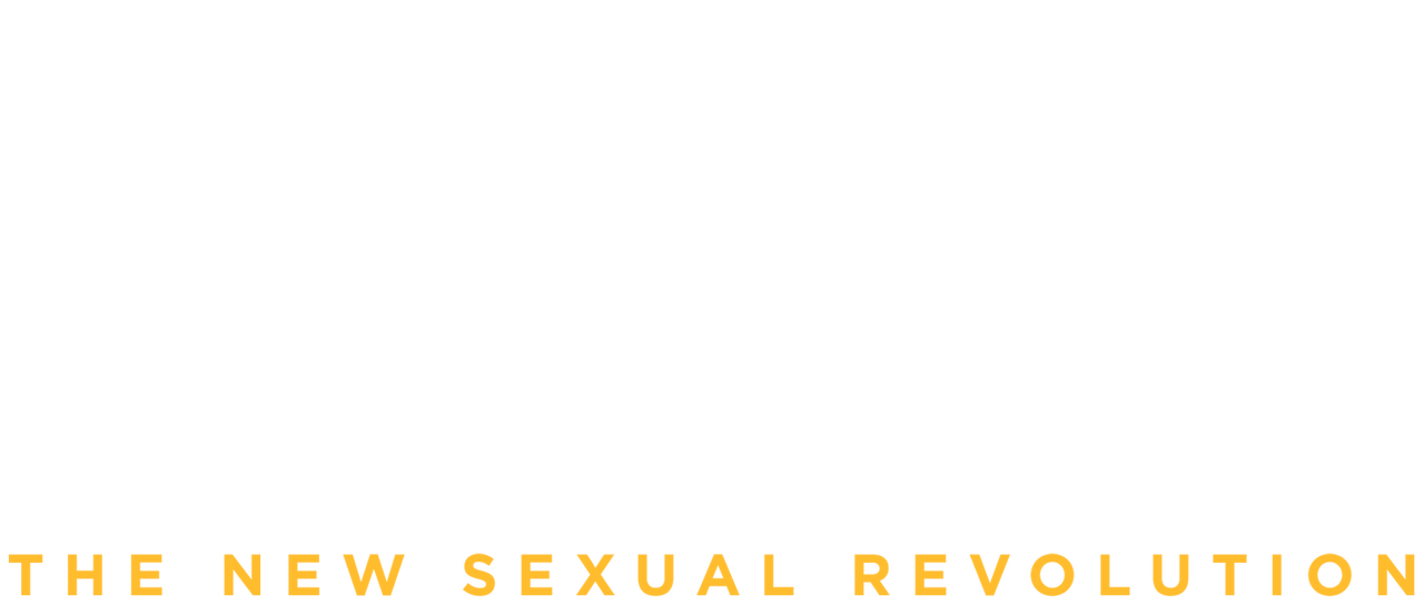 Liberated: The New Sexual Revolution | Netflix