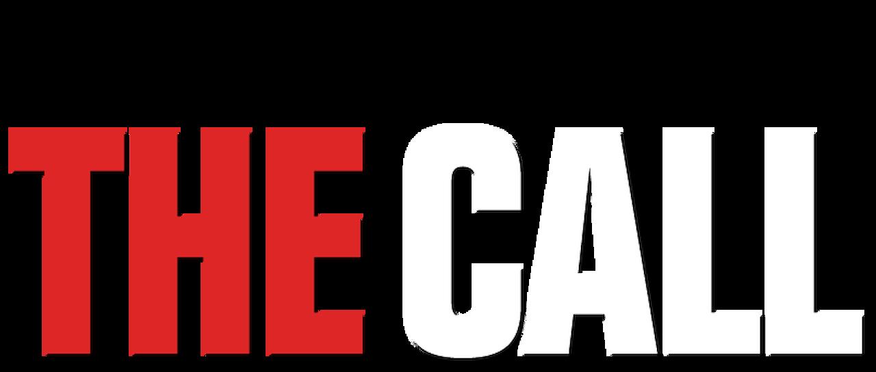 The Call   Netflix
