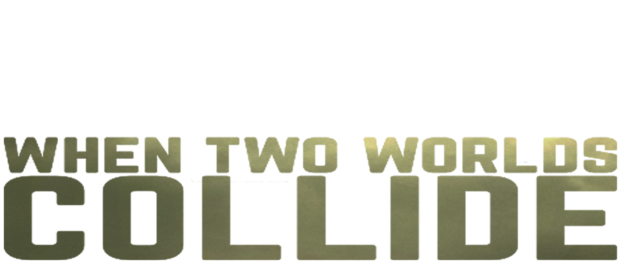 When Two Worlds Collide Netflix
