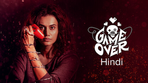 Game Over Telugu Version Netflix