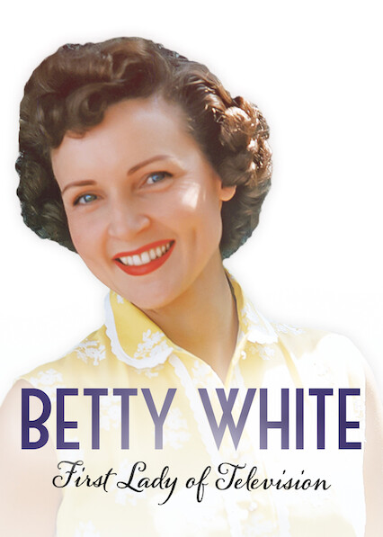 Betty White: First Lady of Television on Netflix USA
